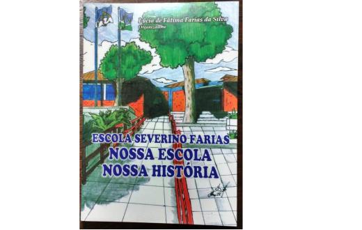 Livro resgata história da EREM Severino Farias