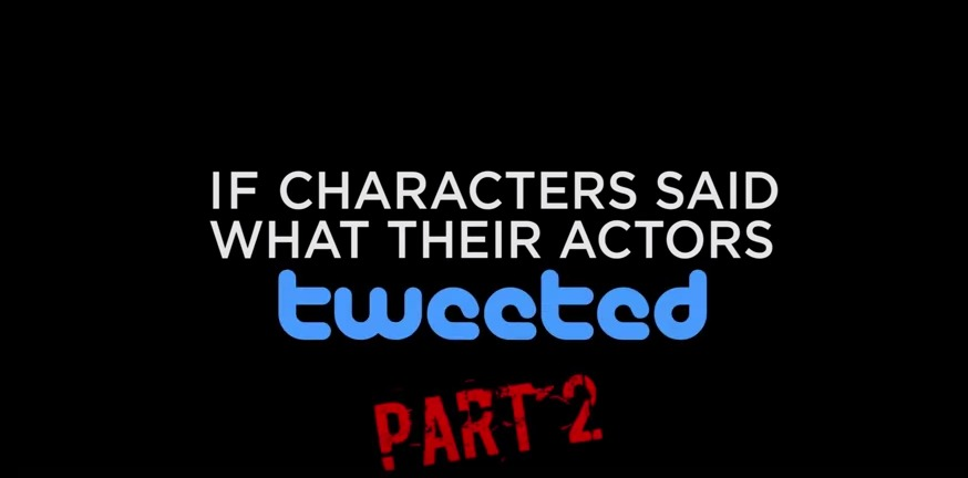 If Characters Said What Their Actors Tweeted (Part 2)