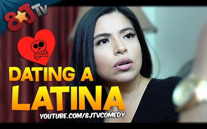 Dating A Latina (8JTV)