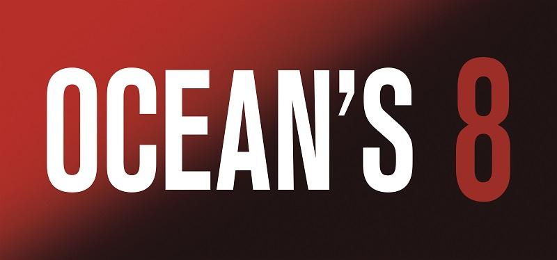 New Trailer For WB's OCEAN'S 8