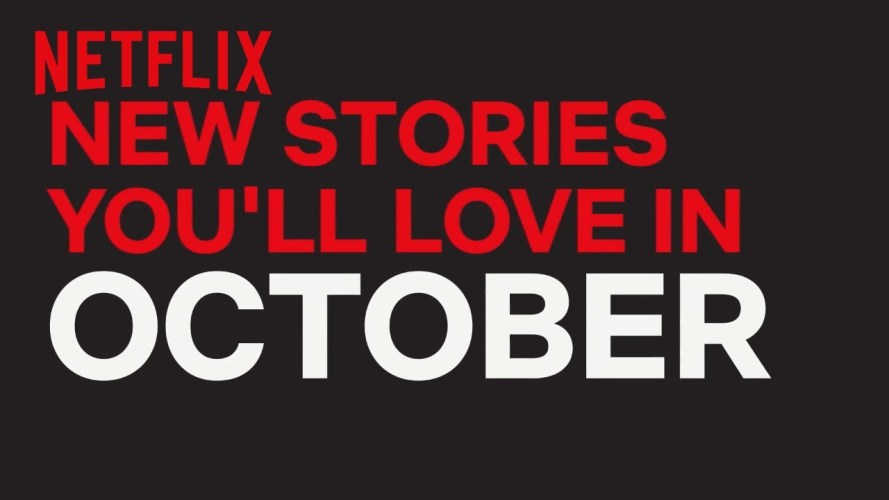 Are You Ready for October Netflix Style?