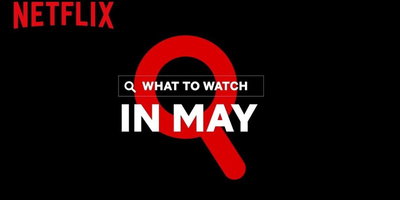 New on Netflix | May 2020