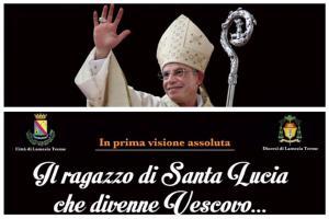 Il ragazzo di Santa Lucia che divenne Vescovo…