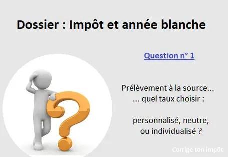 Impot A La Source Quel Taux Choisir Personnalise Neutre Ou