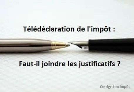 Declaration D Impot En Ligne Faut Il Joindre Les Justificatifs