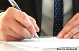Comment corriger une déclaration d'impôt déjà faite? Démarche, délai et réaction du fisc.
