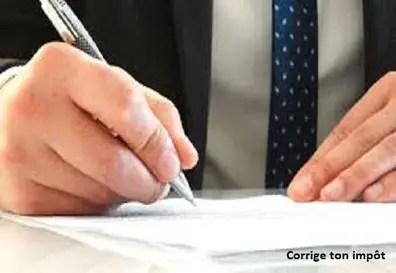 Comment Corriger Une Declaration D Impot Deja Faite Demarche Delai