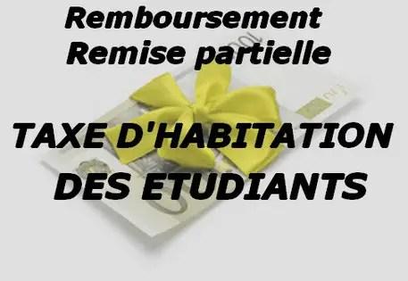 Taxe D Habitation Des étudiants Annulation Remise Ou