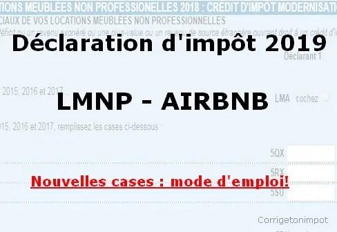 Comment Remplir La Declaration D Impot 2019 Pour La Location Meublee Non Professionnelle Lmnp Ou Airbnb