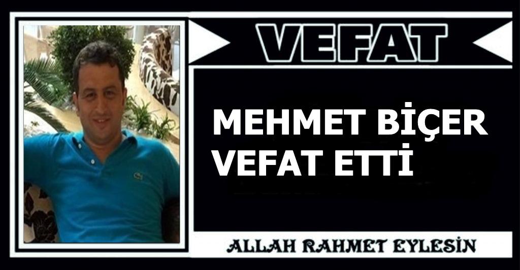 Mehmet Biçer Vefat Etti