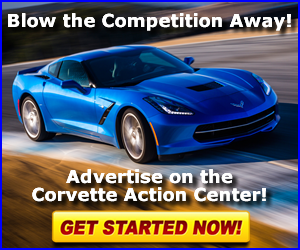 Blow the competition away! Learn more about advertising on the Corvette Action Center!