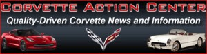 Corvette Action Center - Quality Driven Corvette News and Information