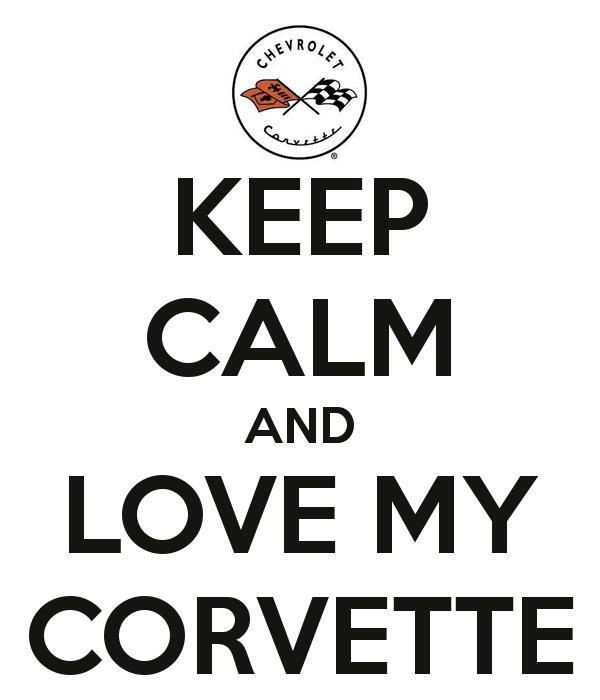 keep-calm-and-love-my-corvette