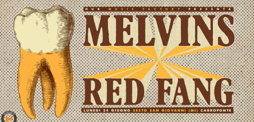 The Melvins e Red Fang 24 Giugno 2019