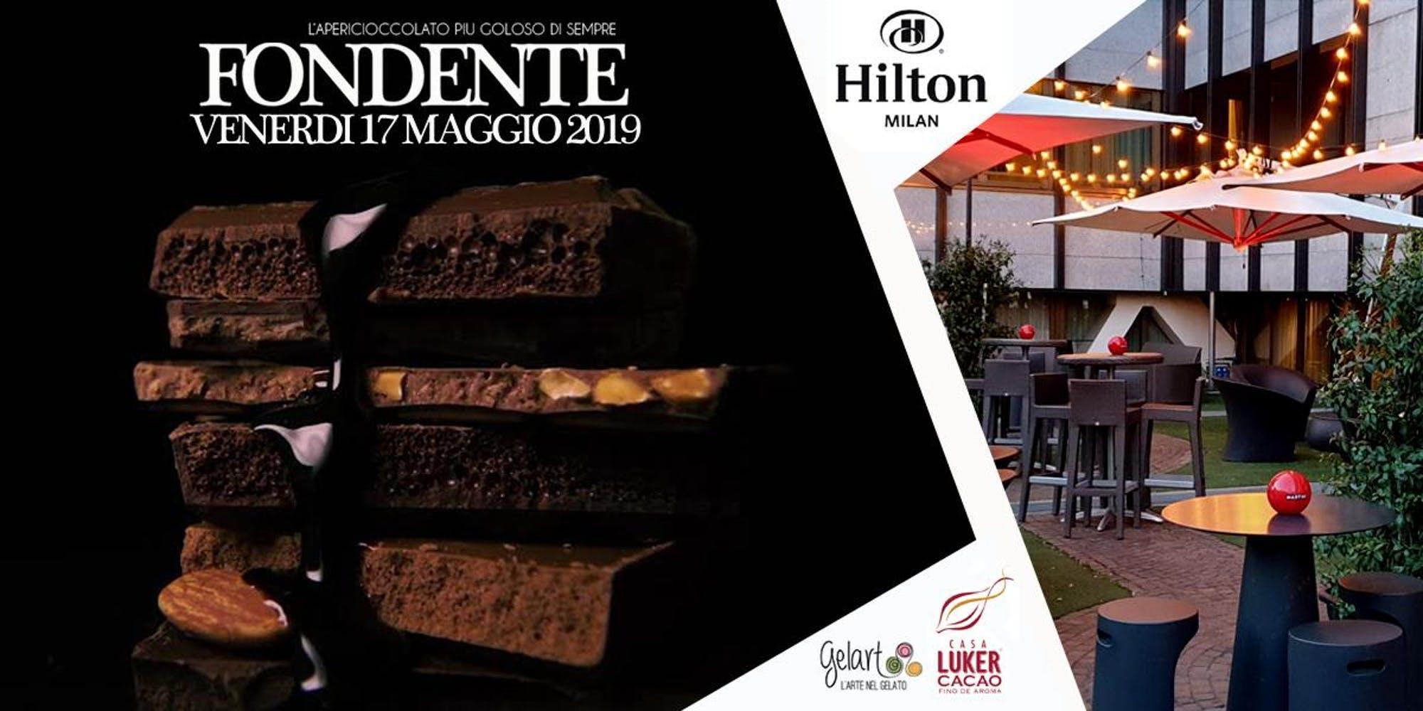 CFM / FONDENTE @ HILTON HOTEL   Aperitivo al Cioccolato