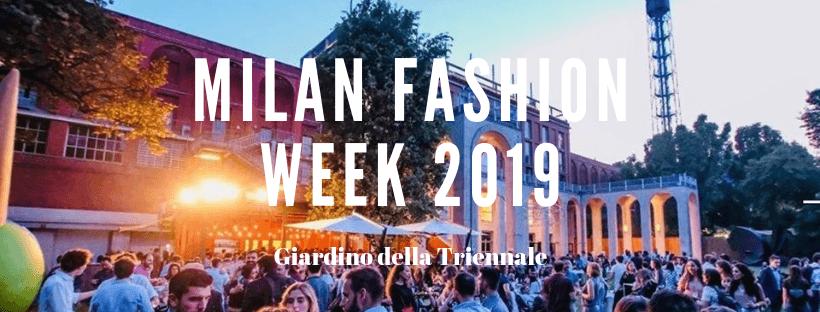 CFM / Milan Fashion Week 2019 – Al Giardino della Triennale