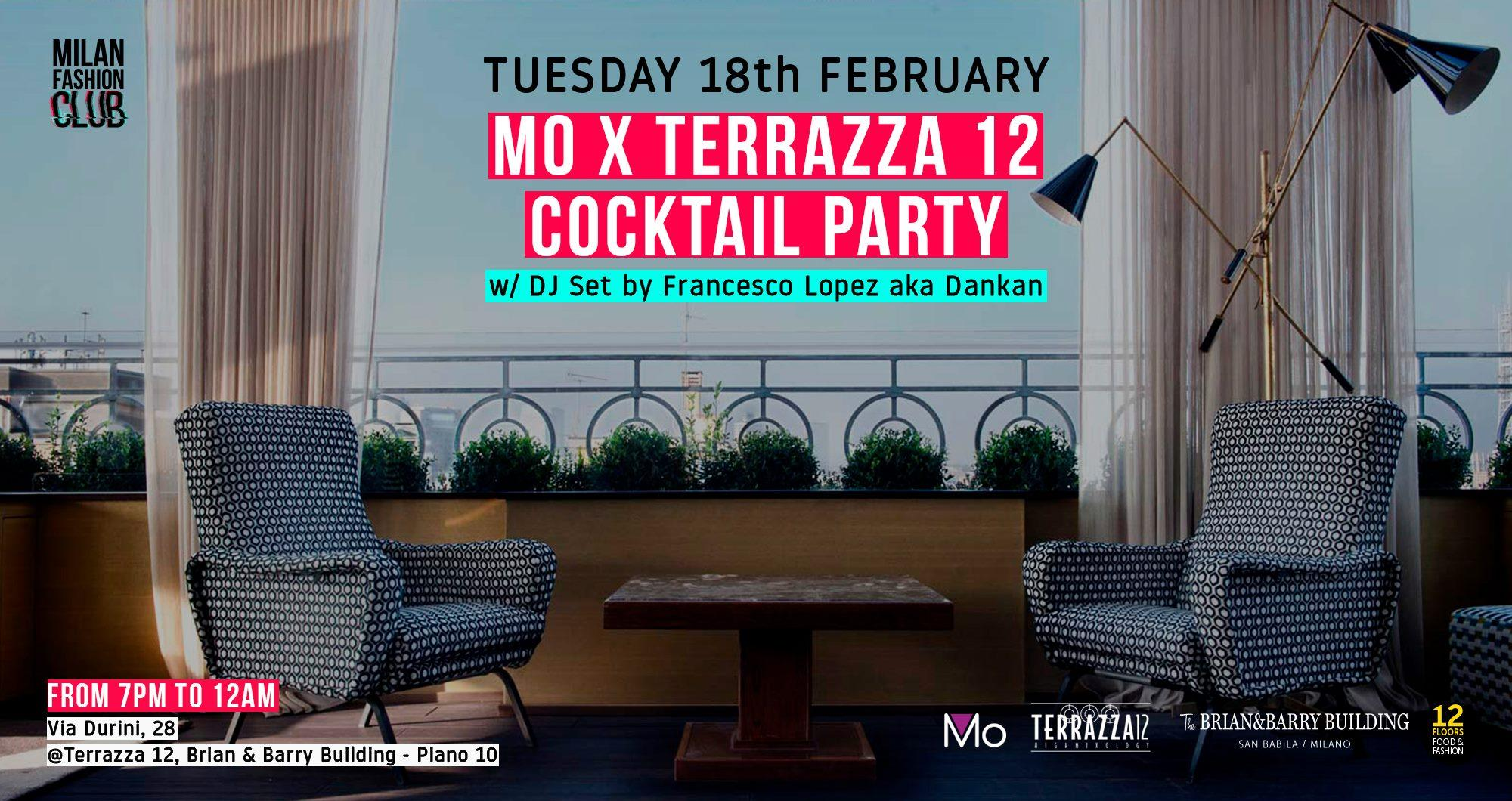 CFM / MO x TERRAZZA 12 COCKTAIL PARTY | Milan Fashion Week