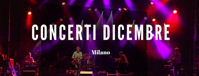 Concerti Dicembre Milano 2020
