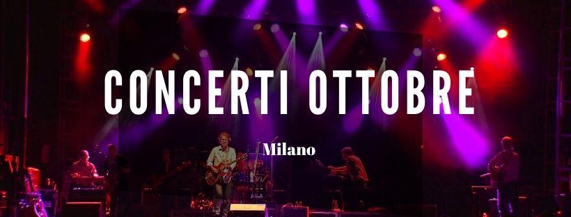 Concerti Ottobre Milano 2020