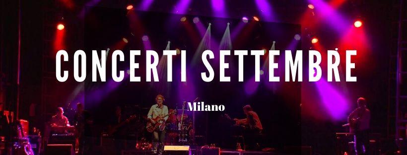 Concerti Settembre Milano 2020