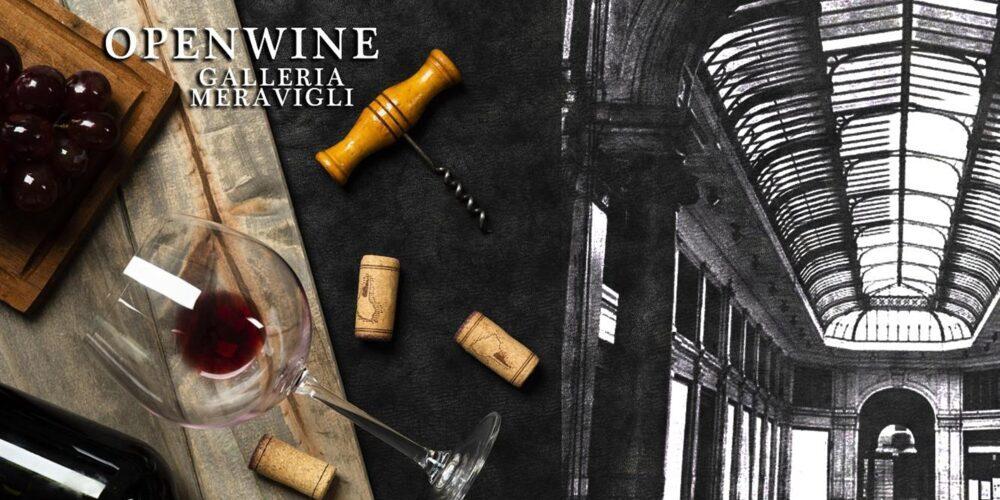 Milano Wine Week – OPENWINE in Galleria Meravigli