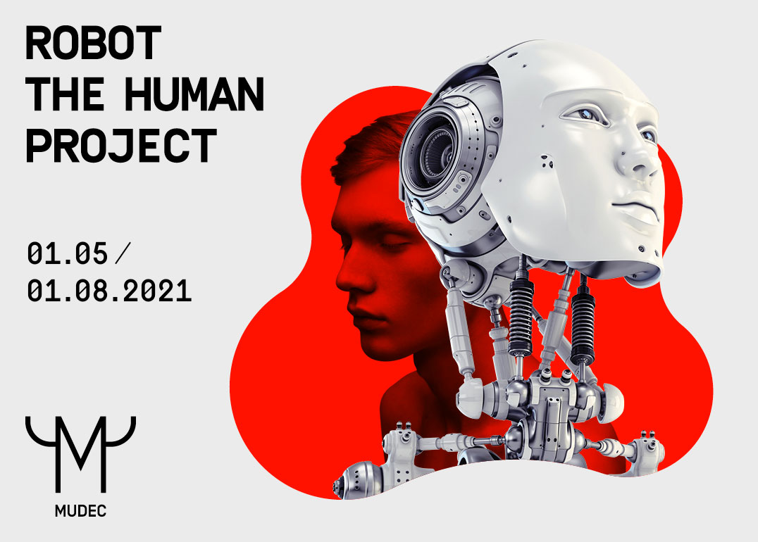 ROBOT. The human project al Mudec Milano