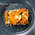 Sformato di Quinoa e Zucca