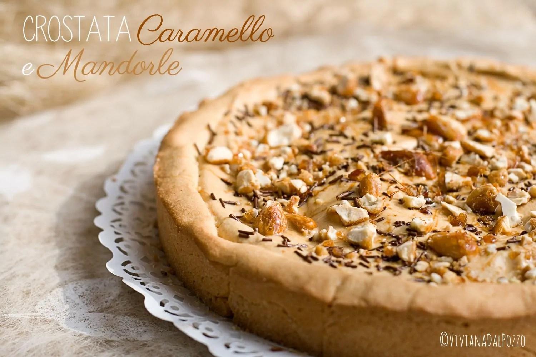 Crostata Caramello e Mandorle, la dolcezza e la croccantezza si uniscono