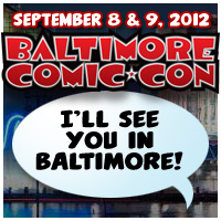 Baltimore Comic Con 2012