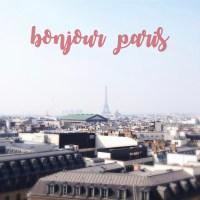 Bonjour Paris !!