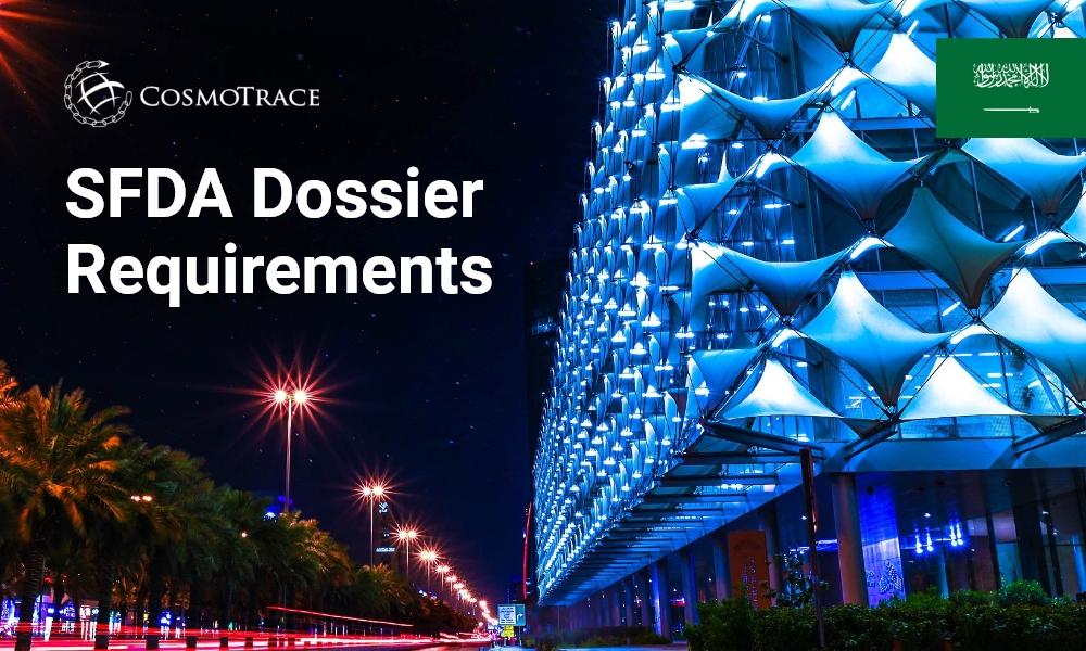 SFDA Dossier Requirements