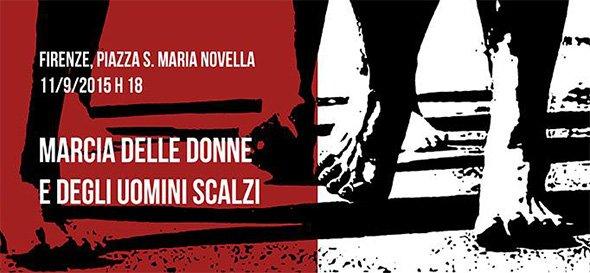 La Marcia delle Donne e degli Uomini Scalzi - Firenze