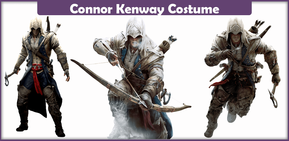 Connor Kenway Costume – A DIY Guide