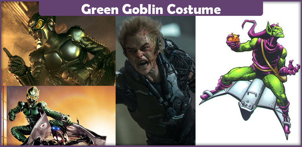 Green Goblin Costume – A DIY Guide