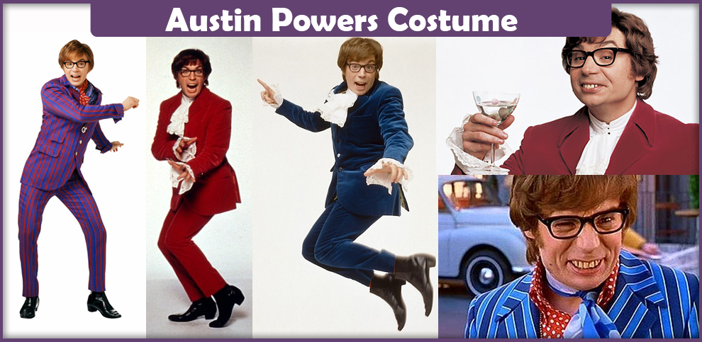 Austin Powers Costume - A DIY Guide