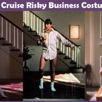 Tom Cruise Risky Business Costume - A DIY Guide