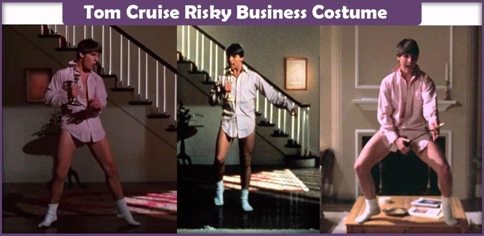 Tom Cruise Risky Business Costume – A DIY Guide