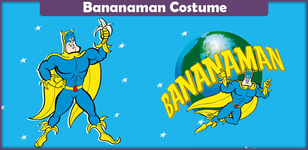 Bananaman Costume – A DIY Guide