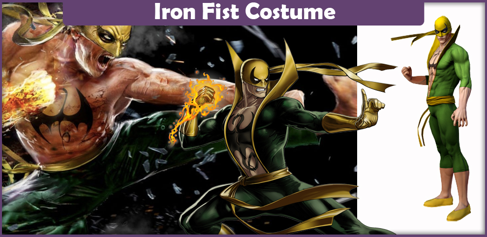 Iron Fist Costume – A DIY Guide
