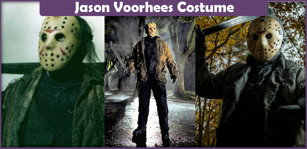 Jason Voorhees Costume – A DIY Guide