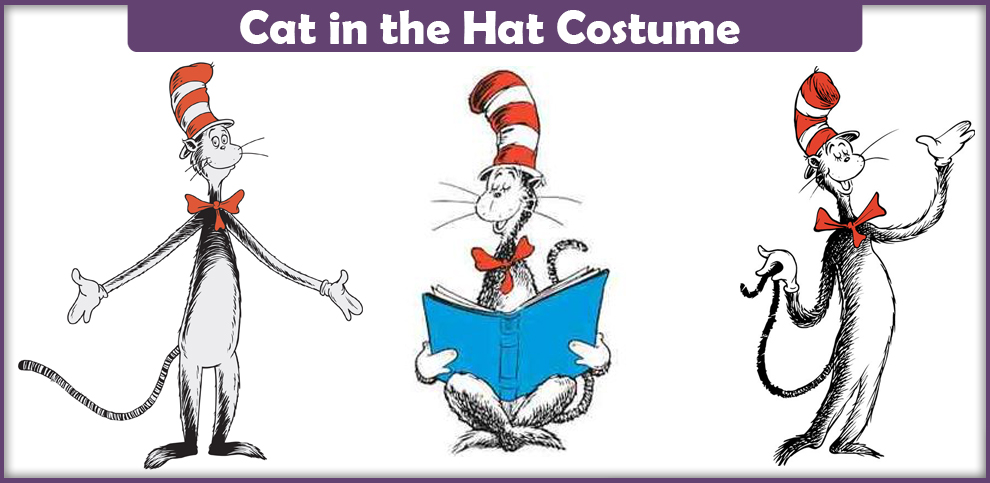 Cat in the Hat Costume – A DIY Guide