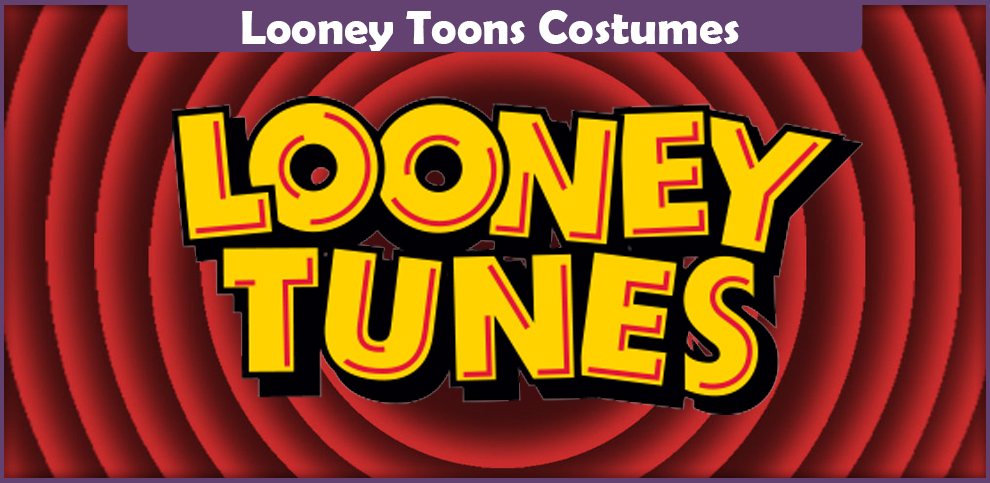 Looney Toons Costumes – A DIY Guide