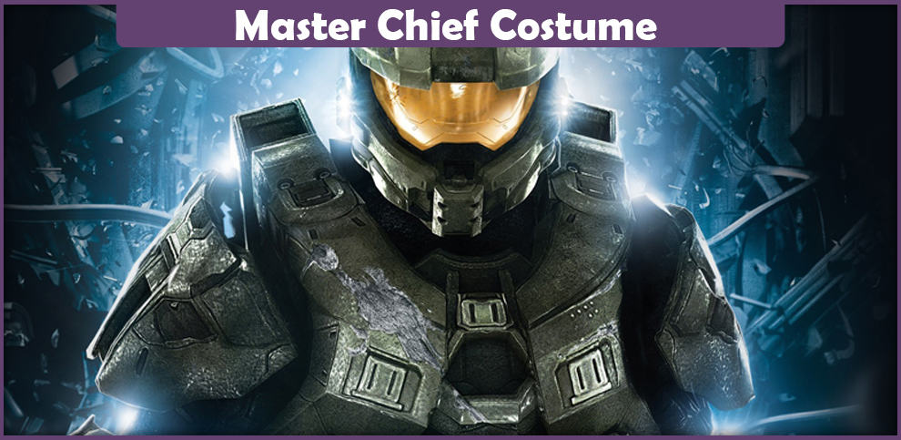 Master Chief Costume – A DIY Guide