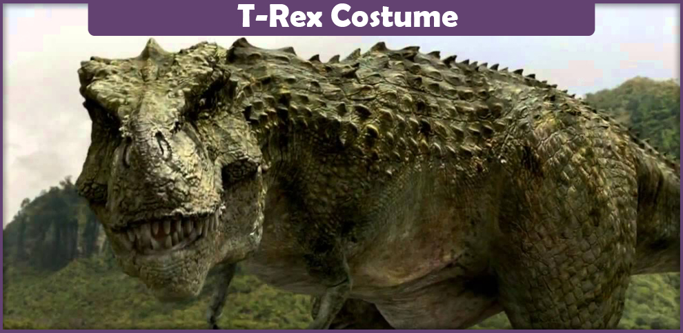 T-Rex Costume – A DIY Guide