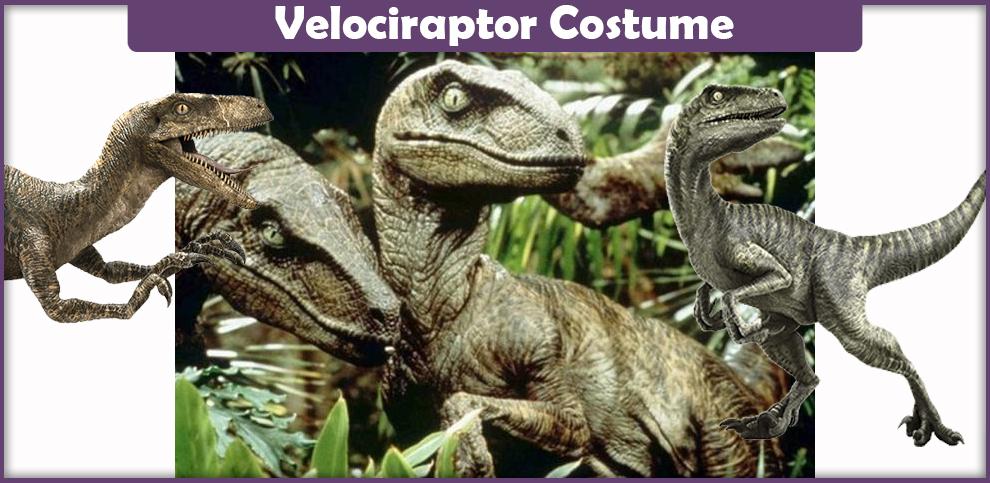 Velociraptor Costume – A DIY Guide