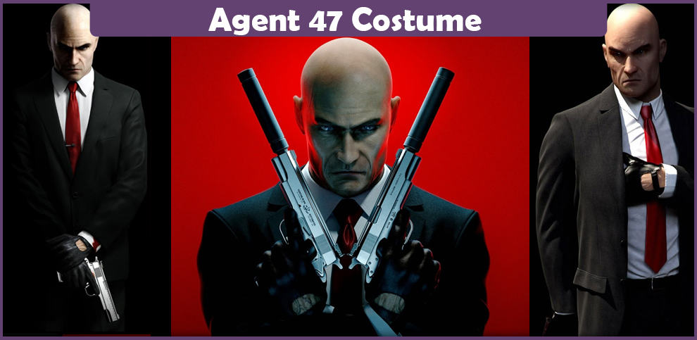 Agent 47 Costume - A DIY Guide