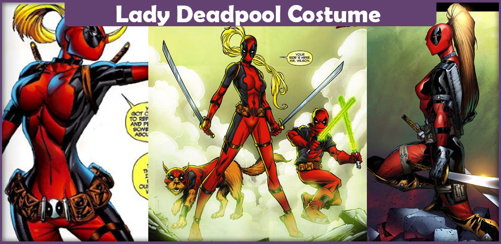 Lady Deadpool Costume – A DIY Guide