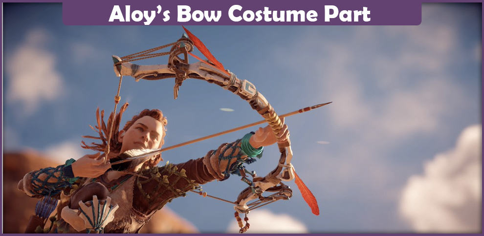 Aloy Bow – A Costume Part Guide