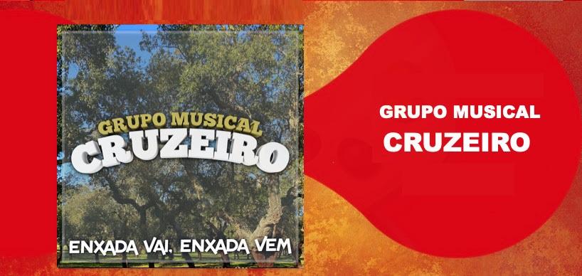 Grupo Musical CRUZEIRO com novo Trabalho