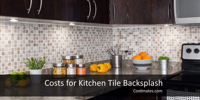 kitchen tile backsplash costs 2021